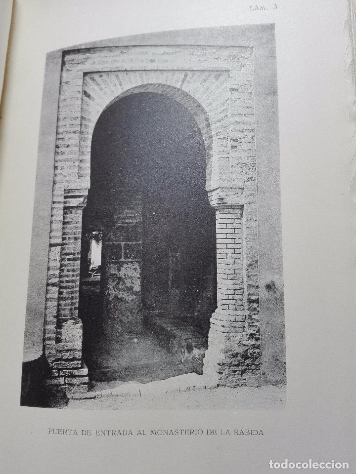 Libros antiguos: EL MONASTERIO DE NUESTRA SEÑORA DE LA RÁBIDA - RICARDO VELÁZQUEZ BOSCO - MADRID - 1914 - - Foto 5 - 102576363
