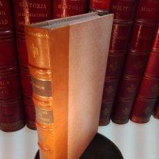 Libros antiguos: LA COLONIA DEL SACRAMENTO - SU ORIGEN, DESEMVOLVIMIENTO Y VISICITUDES DE SU HISTORIA - TOLEDO - 1920. Lote 102576987
