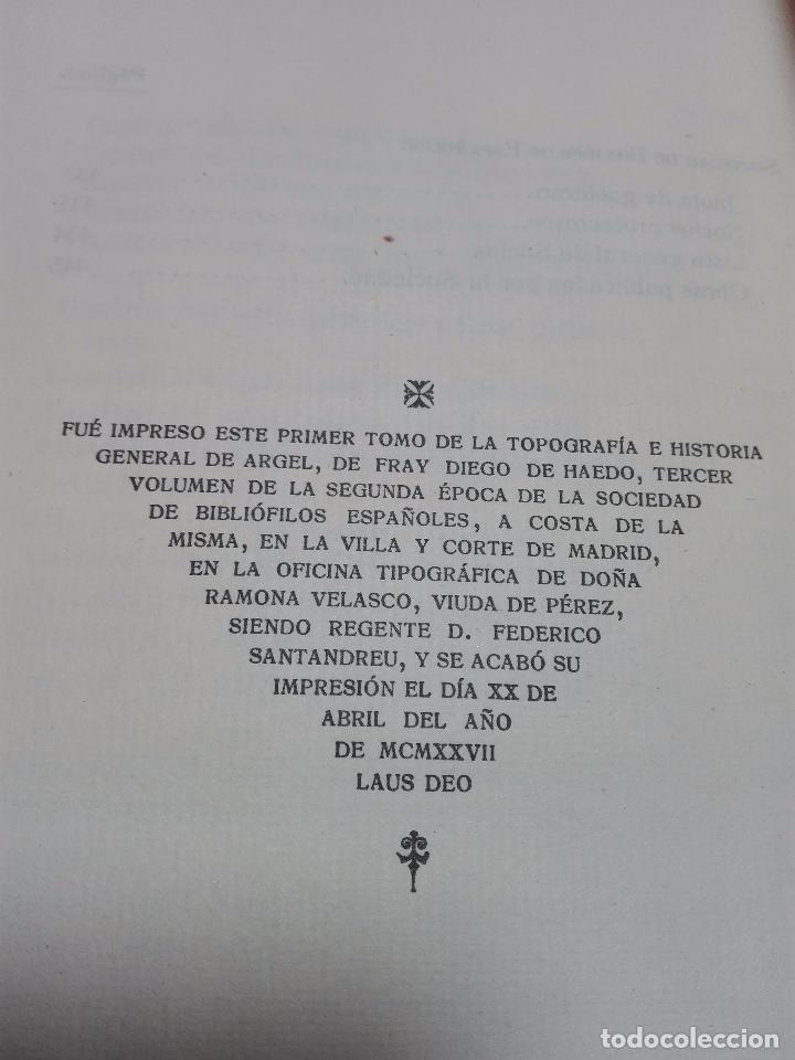 Libros antiguos: TOPOGRAFÍA E HISTORIA GENERAL DE ARGEL - FRAY DIEGO DE HAEDO - 3 TOMOS - MADRID - 1927 - BIBLIÓFILOS - Foto 6 - 102669907