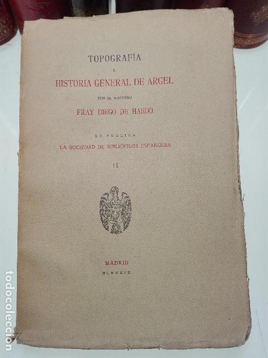 Libros antiguos: TOPOGRAFÍA E HISTORIA GENERAL DE ARGEL - FRAY DIEGO DE HAEDO - 3 TOMOS - MADRID - 1927 - BIBLIÓFILOS - Foto 9 - 102669907