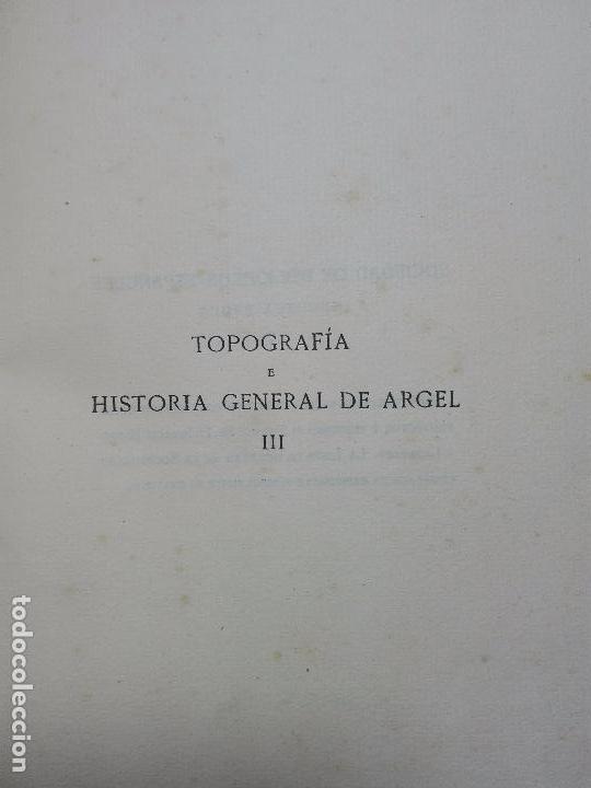 Libros antiguos: TOPOGRAFÍA E HISTORIA GENERAL DE ARGEL - FRAY DIEGO DE HAEDO - 3 TOMOS - MADRID - 1927 - BIBLIÓFILOS - Foto 16 - 102669907