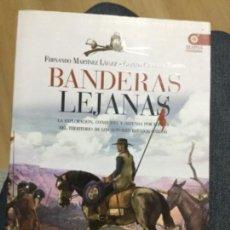 Libros antiguos: BANDERAS LEJANAS. Lote 103681871