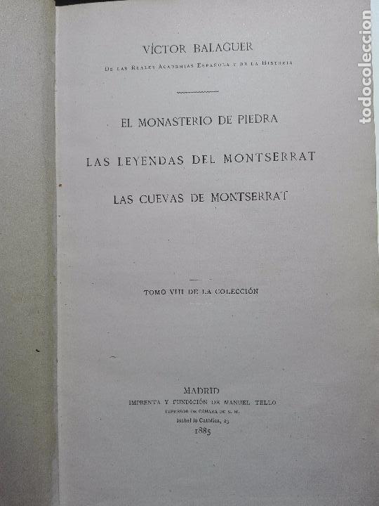 Libros antiguos: EL MONASTERIO DE PIEDRA-LAS LEYENDAS DEL MONTSERRAT-LAS CUEVAS DE MONTSERRAT- VÍCTOR BALAGUER - 1885 - Foto 2 - 103766587
