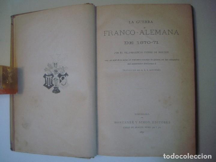 Libros antiguos: LIBRERIA GHOTICA. MOLTKE. HISTORIA DE LA GUERRA FRANCO-ALEMANA. 1870-71. FOLIO.MONTANER Y SIMON.1891 - Foto 3 - 103780551