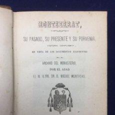 Libros antiguos: MIQUEL MUNTADAS. MONTSERRAT. 1871. Lote 103917067