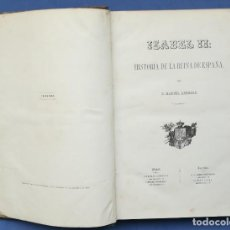 Libros antiguos: ENVÍO GRATIS. ISABEL II. MANUEL ANGELÓN.. Lote 103993215