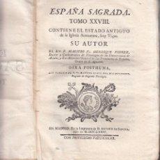 Libros antiguos: FR. HENRIQUE FLOREZ. LA ESPAÑA SAGRADA. SOBRE LA DIOCESIS Y CIUDAD DE BURGOS. 2ª ED. MADRID, 1824. Lote 104039103