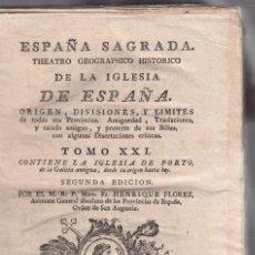 Libros antiguos: FR. HENRIQUE FLOREZ. LA IGLESIA DE PORTO, DESDE SU ORIGEN HASTA HOY. 2ª ED. MADRID, 1797. Lote 104089215