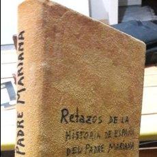 Libros antiguos: HISTORIA GENERAL DE ESPAÑA. PADRE MARIANA. DEL 103 AL 122. 1869. RARO. Lote 104226919