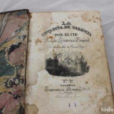 Libros antiguos: LA CONQUISTA DE VALENCIA POR EL CID. ESTANISLAO DE COSCA, VALENCIA 1831. Lote 104291723