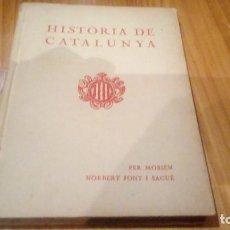 Libros antiguos: HISTORIA DE CATALUNYA EDICION DE 1933 171 PAGINAS. Lote 104534143