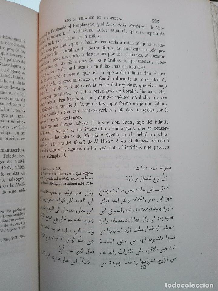 Libros antiguos: ESTADO SOCIAL Y POLÍTICO DE LOS MUDÉJARES DE CASTILLA - DON FRANCISCO FERNANDEZ Y GONZALEZ - 1866 - - Foto 5 - 104615367