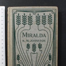 Libros antiguos: MIRALDA A STORY OF CUBA, KATHERINE MARY JOHNSTON, BENZIGER 1915 ACADEMY OF SAINT JOSEPH N.Y. 155 PAG. Lote 104626467