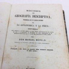 Libros antiguos: NOCIONES DE GEOGRAFIA DESCRIPTIVA POR MANUEL MERELLO - MADRID - 1865. Lote 104726011
