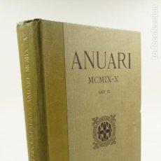 Libros antiguos: ANUARI 1909-1910, ANY III, INSTITUT D'ESTUDIS CATALANS, PALAU DE LA DIPUTACIÓ. 25X33CM. Lote 104861235