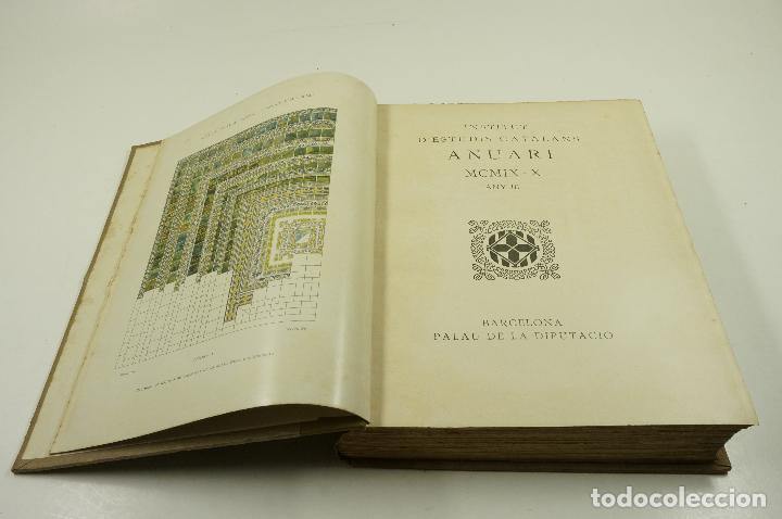 Libros antiguos: anuari 1909-1910, any III, institut d'estudis catalans, palau de la diputació. 25x33cm - Foto 2 - 104861235