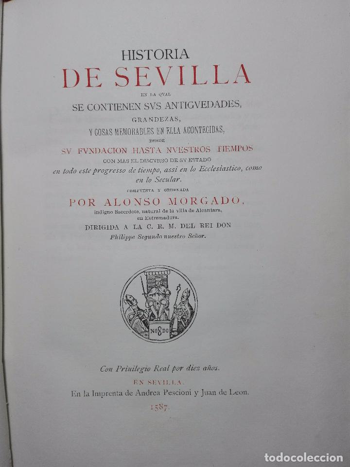 Libros antiguos: HISTORIA DE SEVILLA - ALONSO DE MORGADO - SEVILLA - IMPRENTA DE D. JOSÉ Mª ARIZA - 1887 - - Foto 4 - 104883023