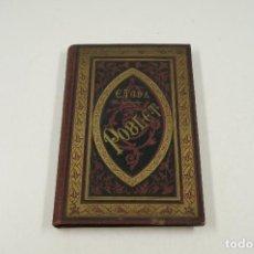 Libros antiguos: POBLET, RECORTS DE LA CONCA DE BARBERÁ, EDUARD TODA, 1883, BARCELONA. 13,5X20,5CM. Lote 105154423