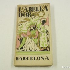 Libros antiguos: L'ABELLA D'OR, FOLKLORE, AFORISMES, CONTES CATALUNYA PINTORESCA, 1930, BARCELONA. 11,5X22CM. Lote 105156095