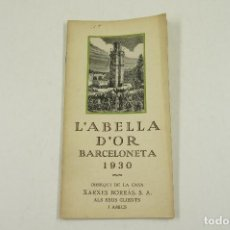 Libros antiguos: L'ABELLA D'OR BARCELONETA, 1930. 11,5X22CM. Lote 105162243