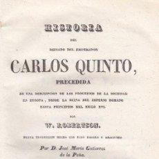 Libros antiguos: ROBERTSON. Hª. DEL REINADO DE CARLOS V. SOLO TOMO II. BARCELONA, 1839. Lote 105445747