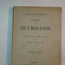 Libros antiguos: VAZQUEZ DE MELLA: VIAJE DEL EXCMO. SR. MARQUÉS DE CERRALBO POR GUIPÚZCOA Y NAVARRA (1891) (DEDICADO). Lote 105773951
