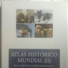 Libros antiguos: ATLAS HISTÓRICO MUNDIAL (II) DE LA REVOLUCÓN FRANCESA A NUESTROS DÍAS [H. KINDER, W. HILGEMANN]. Lote 105840963