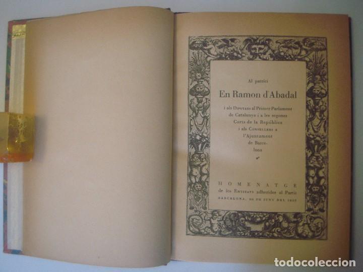 LIBRERIA GHOTICA. AL PARTICI RAMON D'ABADAL I ALS DIPUTATS PRIMER PARLAMENT.1935. EXCELENTE EJEMPLAR (Libros antiguos (hasta 1936), raros y curiosos - Historia Moderna)