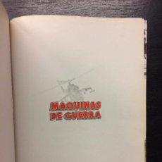 Libros antiguos: MAQUINAS DE GUERRA. ENCICLOPEDIA DE LAS ARMAS DEL SIGLO XX. Lote 108470507