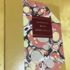 Libros antiguos: 1935.- MASONERIA. LA MASONERÍA EN LOS CUERPOS ARMADOS. CONGRESO DE LOS DIPUTADOS.. Lote 109374435