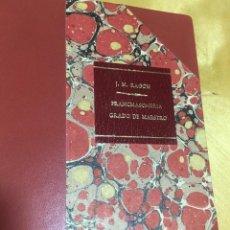 Libros antiguos: 1875.- MASONERIA. FRANCMASONERÍA. RITUAL DEL GRADO MAESTRO MASÓN. J. M. RAGÓN. Lote 109378055