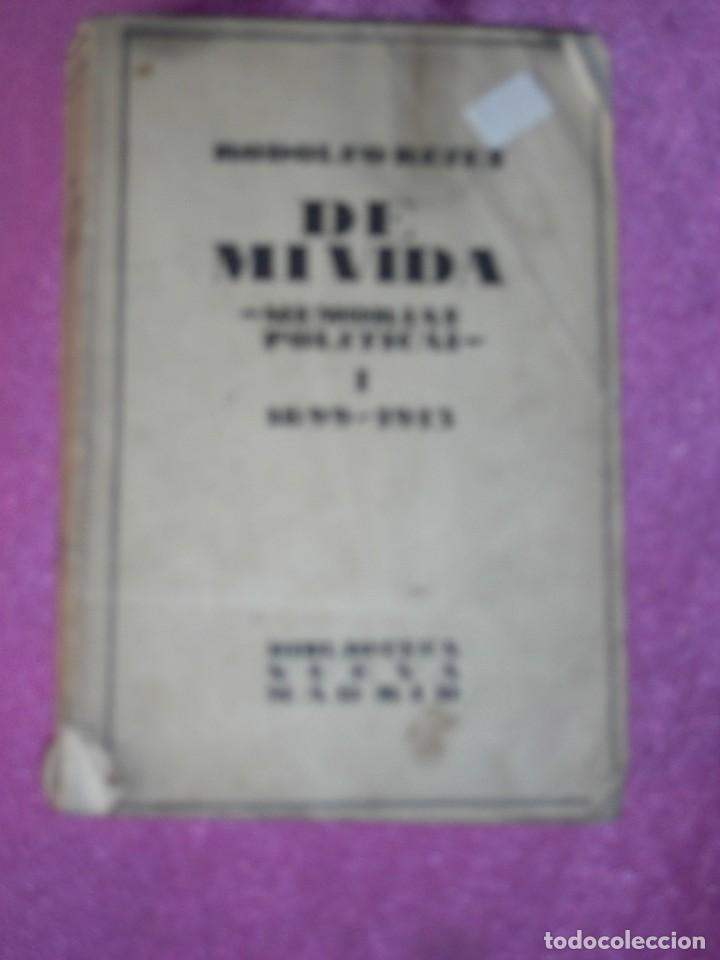 DE MI VIDA MEMORIAS POLITICAS I -1899- 1913 - RODOLFO REYES 1929 (Libros antiguos (hasta 1936), raros y curiosos - Historia Moderna)