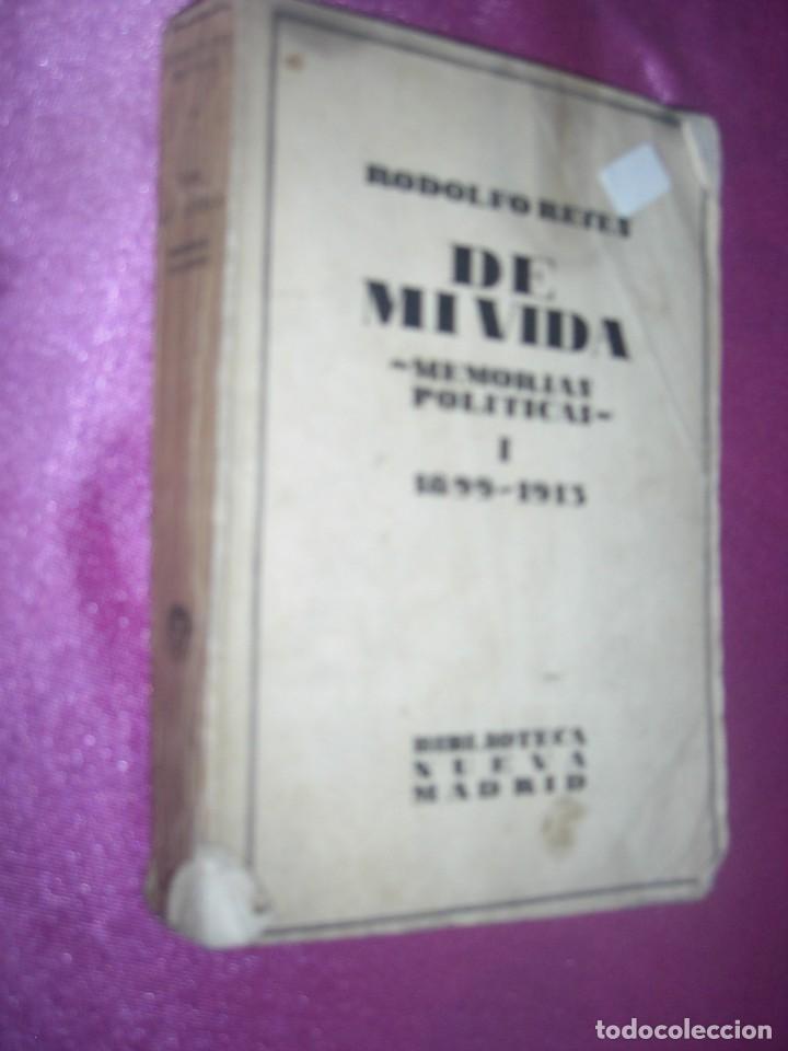 Libros antiguos: DE MI VIDA MEMORIAS POLITICAS I -1899- 1913 - RODOLFO REYES 1929 - Foto 2 - 109441775