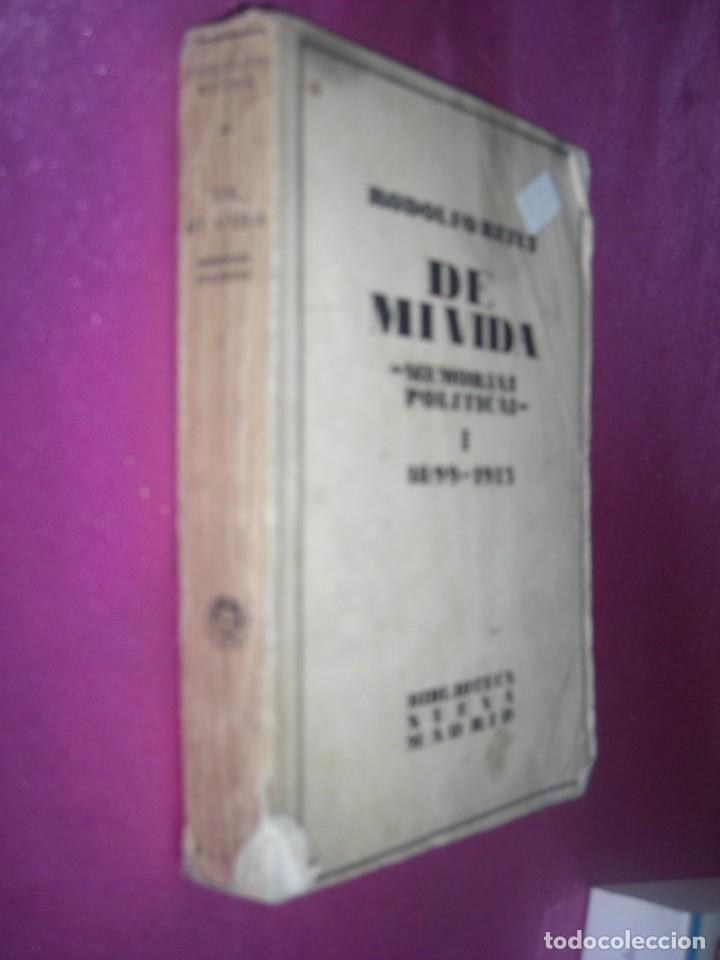 Libros antiguos: DE MI VIDA MEMORIAS POLITICAS I -1899- 1913 - RODOLFO REYES 1929 - Foto 4 - 109441775