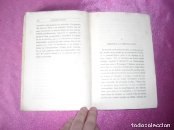Libros antiguos: DE MI VIDA MEMORIAS POLITICAS I -1899- 1913 - RODOLFO REYES 1929 - Foto 7 - 109441775
