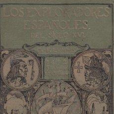 Libros antiguos: CHARLES F. LUMMIS. LOS EXPLORADORES ESPAÑOLES DEL SIGLO XVI. 10ª ED. BARCELONA, 1926. Lote 162338817