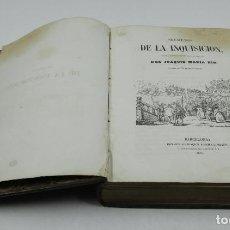Libros antiguos: SECRETOS DE LA INQUISICIÓN, DON JOAQUIN MARIA NIN, 1855, BARCELONA. 17X24,5CM. Lote 110307755
