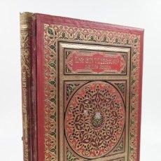 Libros antiguos: LA CIVILIZACIÓN DE LOS ÁRABES, GUSTAVO LE BON, TRAD. LUIS CARRERAS, 1886, BARCELONA. 23,5X32CM. Lote 110316331