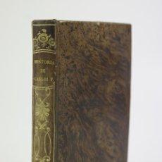 Libros antiguos: HISTORIA EL EMPERADOR CARLOS QUINTO INSIGUIENDO LA DE ROBERTSON, 1846, BARCELONA. 11,5X17,5CM. Lote 110453415