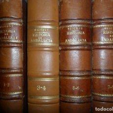 Libros antiguos: HISTORIA DE ANDALUCÍA DESDE LOS TIEMPOS MÁS REMOTOS HASTA 1870, GUICHOT, 8 LIBROS, 4 TOMOS, 1869-70. Lote 110570711