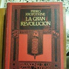 Libros antiguos: LA GRAN REVOLUCIÓN(1789-1793) PEDRO KROPOTKINE TOMOS 1 Y 2(EN UN SOLO VOLUMEN). Lote 111364551