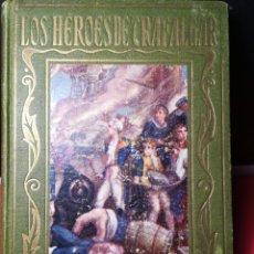 Libros antiguos: BAEZA, JOSÉ. LOS HÉROES DE TRAFALGAR 1930.. Lote 112253274
