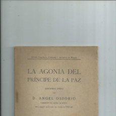 Libros antiguos: GODOY - LA AGONÍA DEL PRÍNCIPE DE LA PAZ POR ANGEL OSSORIO. 1923. Lote 112671915