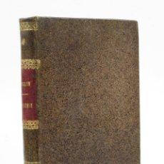 Libros antiguos: DE L'IBÉRIE, ESSAI SUR L'ORIGINE DES PREMIÈRES POPULATIONS DE L'ESPAGNE, L.F.GRASLIN, 1859, PARIS. . Lote 112958379