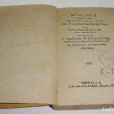Libros antiguos: MEMORIA HISTORICO CRITICA SOBRE LAS RIADAS O GRANDES AVENIDAS DEL GUADALQUIVIR EN SEVILLA.....1877. Lote 115115927