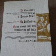 Libros antiguos: LIBRO -- SOBRE LA CONCORDIA Y LA DISCORDIA DEL GENERO HUMANO. Lote 115222663