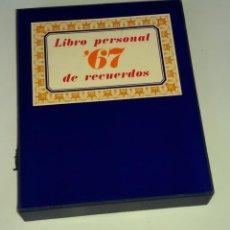 Libros antiguos: LIBRO PERSONAL DE RECUERDOS 67 -- CON UN SINGEL -- ED. DIFUSORA INTERNACIONAL . Lote 115259951