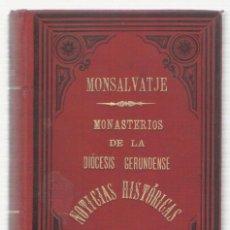 Libros antiguos: NUMULITE 0026 MONTSALVATJE MONASTERIOS DE LA DIÓCESIS GERUNDENSE FRANCESC MONTSALVATGE OLOT 1904. Lote 115274135