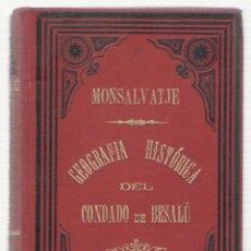 Libros antiguos: NUMULITE 0109 MONTSALVATGE I FOSSAS GEOGRAFÍA HISTÓRICA DEL CONDADO DE BESALÚ. Lote 115274691