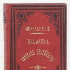 Libros antiguos: NUMULITE 0141 MONTSALVATGE RIDAURA NOTICIAS HISTÓRICAS MONASTERIO DE SANTA MARÍA . Lote 115275711